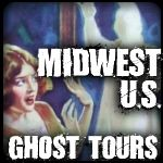Ghost Tours: Midwest U.S.
