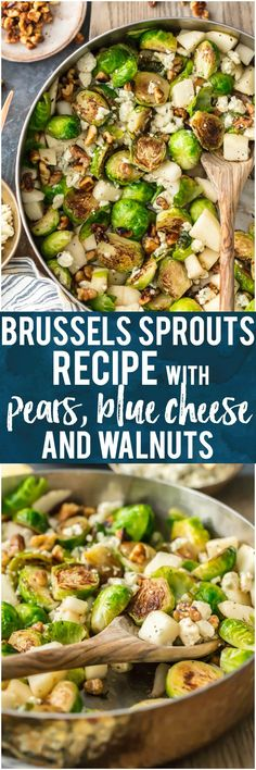 This Brussels Sprouts Recipe with Pears, Blue Cheese, and Walnuts Pear and Blue Cheese Roasted Brussels Sprouts is our favorite way to dress up a healthy side dish. These Brussels Sprouts are unique and so full of flavor. The pear pairs (ha!) beautifully with the blue cheese and toasted walnuts, making sure even the pickiest eater want to eat their greens. Such a great holiday side dish! #vegetables #brussels #healthy #pear #fruit #cheese #walnuts #nuts via @beckygallhardin