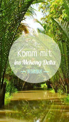 Vietnam - 9 Stunden durch das Mekong Delta und das Paradies