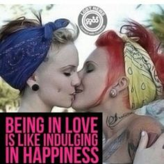 Being in love is like indulging in Happiness.