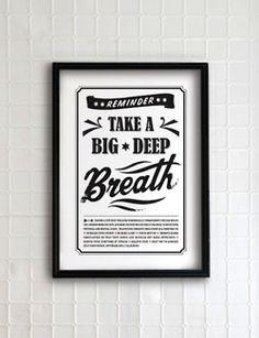 """""""Take a big deep breath."""""""