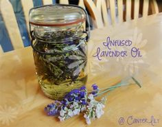 How to make diy lavender infused oil Home Remedies, Natural Remedies, Flowers In Jars, Dried Flowers, Infused Oils, Cleaners Homemade, How To Make Diy, Beauty Recipe, Mason Jar Crafts