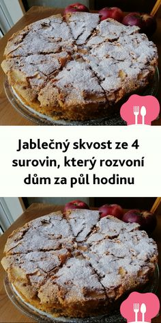 Jablecný skvost ze 4 surovin, který rozvoní dum za pul hodinu Sweet Desserts, Easy Desserts, Brownie Cupcakes, Czech Recipes, What To Cook, Yummy Cakes, No Bake Cake, Banana Bread, Cake Recipes