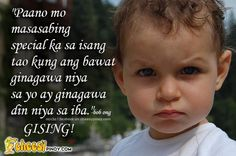 Cheesypinoy.com » We have a collection of Tagalog , Filipino , Pinoy , English Quotes about Love, Emo, Friendship, Sad, Inspirational and Motivational. We also have Funny Pictures of Filipino and PhilippinesPaano mo masasabing espesyal ka kung.. » Cheesypinoy.com Tagalog Love Quotes, English Love Quotes, Motivational, Inspirational Quotes, Pinoy, Filipino, Emo, Friendship, Funny Pictures