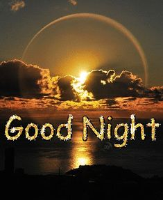 10 best good night quotes and sayings and blessings for the night. Beautiful Good Night Quotes, Lovely Good Night, Good Night Flowers, Romantic Good Night, Good Night Prayer, Good Night Blessings, Good Morning Gif, Good Night Sweet Dreams, Good Morning Good Night