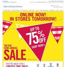 Bath & Body Works - The Big Semi Annual Sale - Up to 75% Off