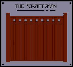 craftsman privacy fence | ... Studio - Custom Wood Fences - Arts & Crafts Accessories - Fence Styles