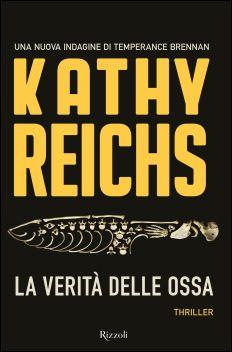 Libro La verità delle ossa - K. Temperance Brennan, Kathy Reichs, Ebook Cover, Thriller, Reading, Books, Amazon, Pink, Forensic Anthropology