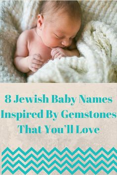 Looking for baby name that's inspired by gemstones? Look no further! These are some of our favorite boy and girl names that sparkle and shine.