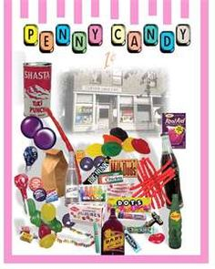 Penny candy was THE best! especially boodle bags - but they were a special treat at 2 cents!