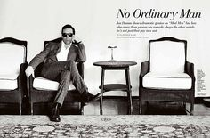 He is no ordinary man.