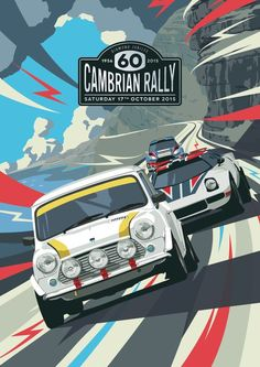 Anniversary for local rally event Cambrian Rally. The illustration was based on the old retro race and rally posters of the based on when the rally was first ran. Auto Poster, Car Posters, Travel Posters, Vintage Racing, Vintage Cars, Watercolor Free, Course Vintage, Austin Mini, Up Auto