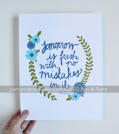 Tomorrow is Fresh with No Mistakes, Blue, Turquoise, Aqua, Floral, Flowers Quote 8 x 10 Art Print, Inspiring Quote