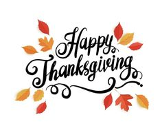 Thanksgiving Blessings, Give Thanks, Blessed, Thankful