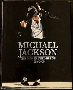 Michael Jackson - The Man In The Mirror 1958-2009 Hardback Book  - http://www.michael-jackson-memorabilia.com/?p=14529