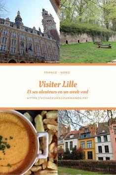 Visiter Lille et ses alentours en un week-end : que voir, que faire, où manger... Roubaix, Blog Voyage, Week End, Travel Guide, Destinations, Calais, Places, City Guides, Patience