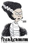 """""""FrankenMom"""" Halloween, Mom & Mother's Day designs and cartoons on t-Shirts, mugs, caps, prints, posters, and other gift items. Swag for the woman who has it all! """"Daddy's Home"""" gear! Shirts start at $15.99"""