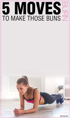 Burn fat and build muscle with these 5 Moves to Make Those Buns Burn! #buttworkouts #workouts