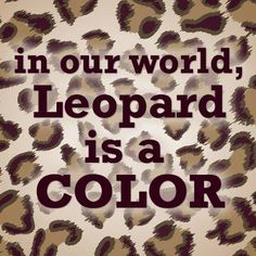 leopard print Brownie brownie on a downie Animal Print Fashion, Fashion Prints, Animal Prints, Leopard Fashion, My Favorite Color, My Favorite Things, Nagel Blog, Cheetah Print, Leopard Prints