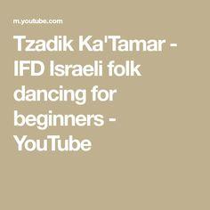 "Tzadik Ka'Tamar - Teach & Dance Rikudei Am SInger: Adi Moreli From project ""Tzaad Kadima"" You Youtube, Dancing, Folk, Teaching, Dance, Popular, Forks, Folk Music, Education"