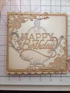 Birthday card made using tattered lace die and tonic sentiment die. Tonic Cards, Tattered Lace Cards, Studio Cards, Birthday Cards For Women, Bday Cards, Paper Fans, Die Cut Cards, Card Making Inspiration, Card Sketches