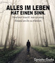 uncategorized Motivation Sayings - Gain Distance - Sayings Search Man in the Foggy Forest - Motivati Relationship Quotes, Life Quotes, Motivational Quotes, Inspirational Quotes, German Quotes, Foggy Forest, Love Images, True Words, Words Quotes