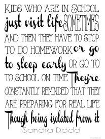 Homeschool quote. Sandra Dodd.  Love it!