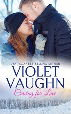 Craving for Love (Snow-Kissed Love Book 1) - Kindle edition by Violet Vaughn. Contemporary Romance Kindle eBooks @ Amazon.com.