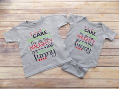 I Don't Care How Long I'm On the Naughty List - Christmas Bodysuit - Christmas shirt for toddler by MommyPlusMeBoutique on Etsy