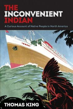 Image of The Inconvenient Indian: A Curious Account of Native People in North America NEW YORK JOURNAL OF BOOKS REVIEW