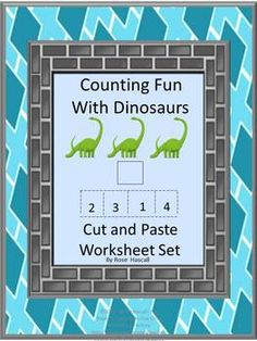 Counting Fun With Dinosaurs Cut and Paste Worksheet Set-Strong counting skills will help students progress to a strong math foundation. Combine that with their love of Dinosaurs and they will have fun practicing their counting skills. This Counting Fun With Dinosaurs Cut and Paste Worksheet Set will satisfy that fascination and provide fun while learning.