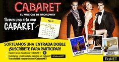 Sorteo de 1 entrada doble para el musical Cabaret en Gran Vía el 1 de Abril + noche de hotel 4* y cena para 2.