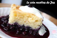 Le coin recettes de Jos: GÂTEAU-POUDING AUX BLEUETS ET CITRON Blueberry Recipes, Easy Desserts, Vanilla Cake, Biscuits, Fondant, Bakery, Cheesecake, Deserts, Muffin