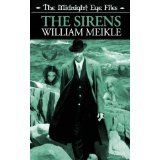 The Midnight Eye Files: The Sirens (Kindle Edition)By William Meikle