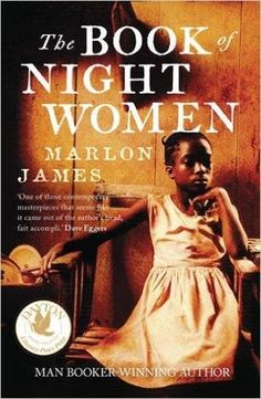 The Book of Night Women by Marlon James.   In Now @ Canterbury Tales Bookshop / Book exchange / Cafe, Pattaya..