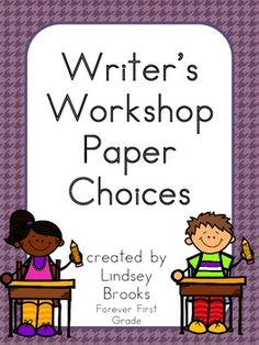 This FREEBIE contains 8 different paper choices for Writer's Workshop. Enjoy!