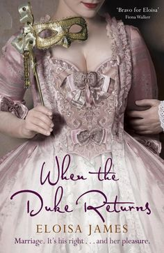 Eloisa James - When the Duke Returns / #awordfromJoJo #HistoricalRomance #EloisaJames