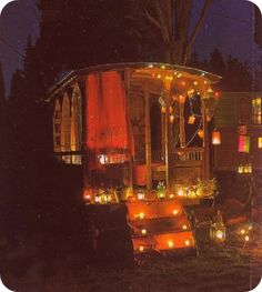 ...and my fantasy backyard gypsy trailer at night!