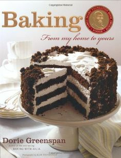 Bestseller books online Baking: From My Home to Yours Dorie Greenspan  http://www.ebooknetworking.net/books_detail-0618443363.html