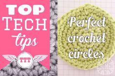 Top tech tips - perfect crochet circles