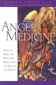 Angel Medicine  by Doreen Virtue  ... Wow!