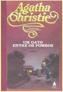 """Um gato entre os pombos"" - Agatha Christie"