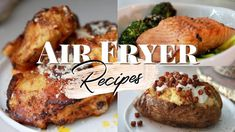 Easy & Delicious Air Fryer Recipes! Air fryer fried chicken, loaded broccoli and cheese baked potato, Air Fryer Salmon