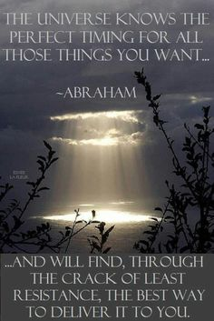 The Universe knows......Abraham
