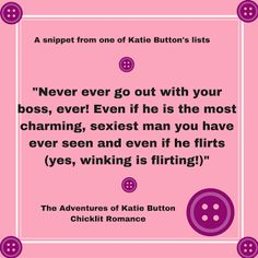 It's been a while since I posted in my A-Z of Katie Button series. I've been busy writing Katie Button, the sequel and am nearing. Writers Write, Drinking Tea, Writing Prompts, Flirting, Devil, Sexy Men, Romance, Buttons, Adventure