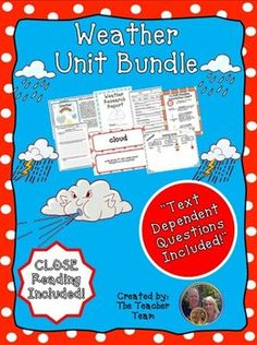 Weather Unit ~ Close Reading ~ Text Dependent Questions : We have developed this Common Core aligned,  complete Weather Unit with CLOSE Reading passages, research report, text dependent questions, and essential questions that contains everything needed to teach a rigorous unit on the weather.