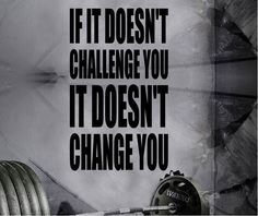 Gym Wall Decal For Home Gym Motivational Fitness - If It Doesn't Challenge You It Doesn't Change You
