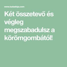 Két összetevő és végleg megszabadulsz a körömgombától! Keto, Crafts, Diy, Manualidades, Bricolage, Handmade Crafts, Handyman Projects, Diy Crafts, Do It Yourself