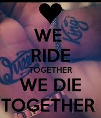 49 Catchy Ride or Die Quotes, Sayings, Images & Graphics King Quotes, Valentine's Day Quotes, Queen Quotes, Calm Quotes, Wisdom Quotes, Funny Quotes, Funny Memes, Bonnie And Clyde Tattoo, Bonnie And Clyde Quotes