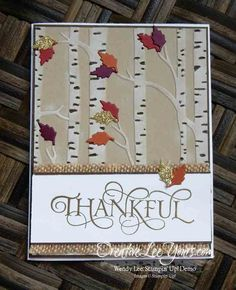 Thankful fall trees by Wendy Lee, #creativeleeyours, Stampin' Up!, woodland embossing folder, six sayings stamp set